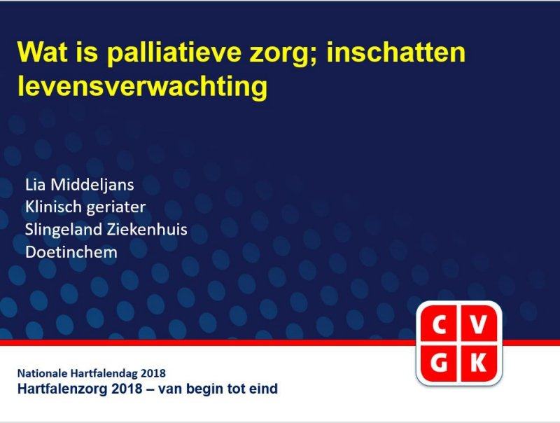 Slides: Wat is palliatieve zorg; inschatten levensverwachting